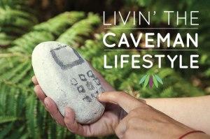 Livin-the-caveman-Lifestyle